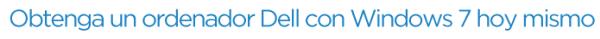 Obtenga un Ordenador Dell Con Windows 7 Hoy Mismo, news,